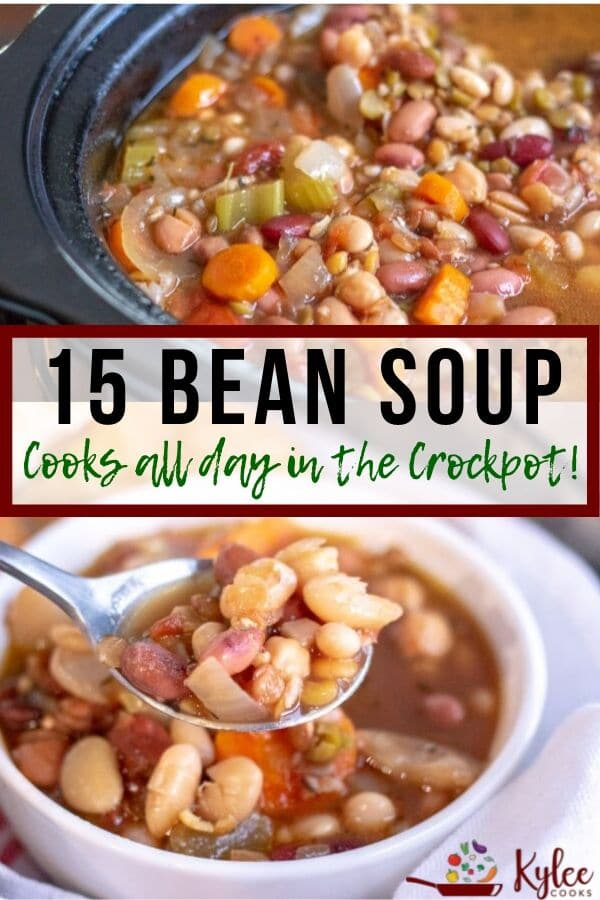 This 15 bean soup cooks ALL day. Come home to deliciouness! #crockpot #recipe #soup #kyleecooks #beans