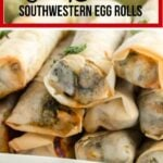 Southwestern Egg Rolls pin with text overlay