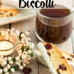 biscotti recipe pin with text overlay