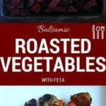 Gorgeous oven roasted vegetables made even tastier with the tang of balsamic vinegar, the sweetness of brown sugar, finished with the bite of feta cheese….