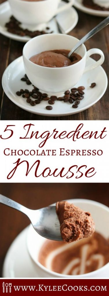 Coffee and chocolate blend perfectly in this 5 Ingredient Chocolate Espresso Mousse. Perfect for making ahead, and enjoying after dinner.