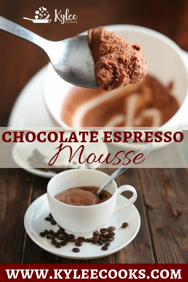 Chocolate Espresso Mousse:Coffee and chocolate blend perfectly and it's just 5 ingredients! Perfect for making ahead, and enjoying after dinner #dessert #chocolate #mousse #kyleecooks