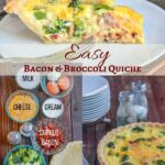 Bacon Broccoli Quiche collage with ingredients