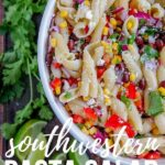 southwestern pasta salad pin with text overlay