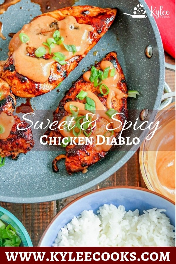"""chicken diablo in a skillet with text overlay saying \""""sweet and spicy chicken diablo\"""""""