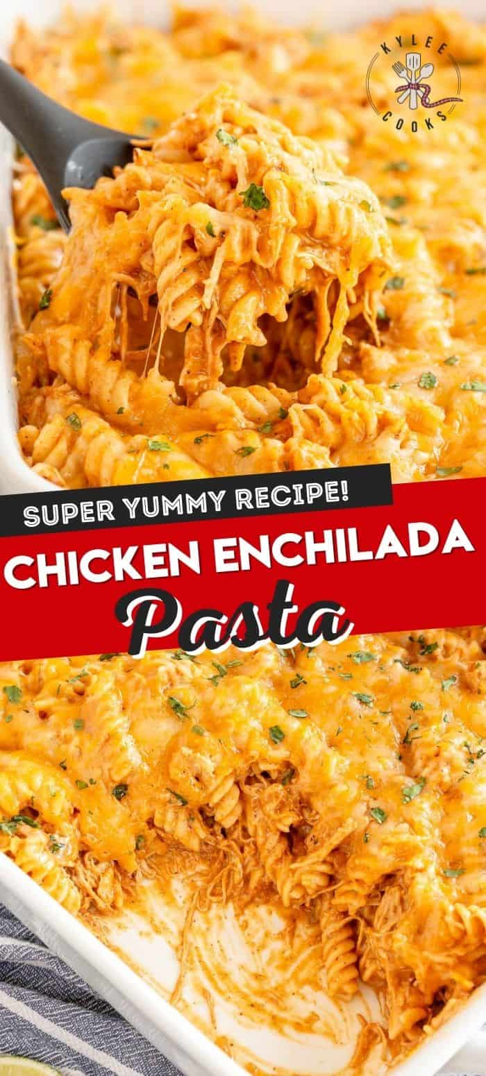 chicken enchilada pasta with recipe name overlaid in text
