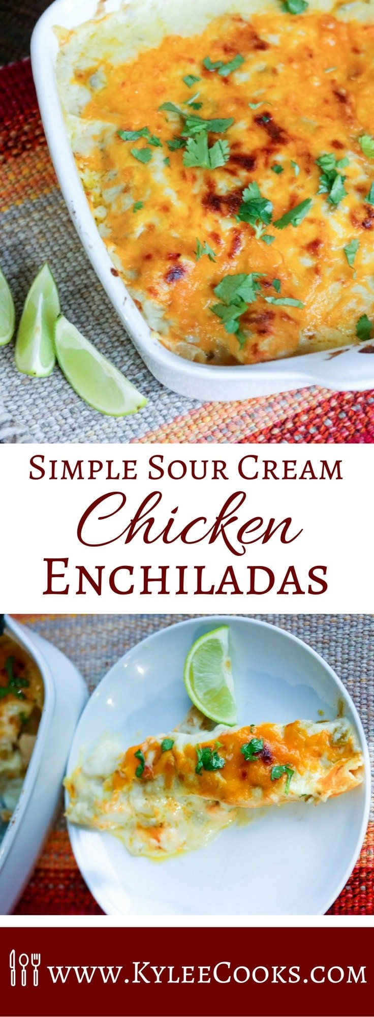 A very easy recipe for Simple Sour Cream Chicken Enchiladas with a creamy homemade green & white sauce. A family friendly weeknight winner! #enchiladas #weeknight #recipe #dinner #kyleecooks