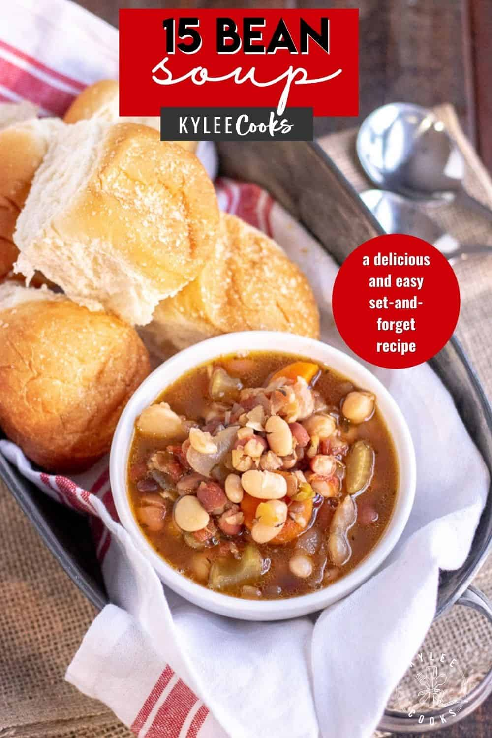 15 bean soup in a bowl with recipe title over the top