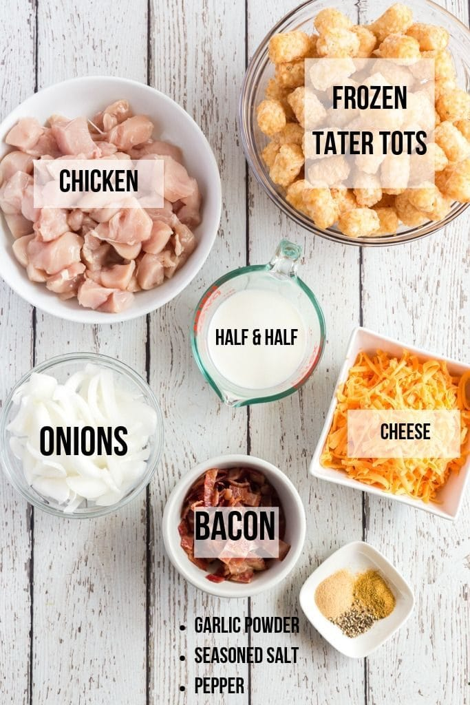 ingredients to make chicken tater tot casserole laid out and labeled