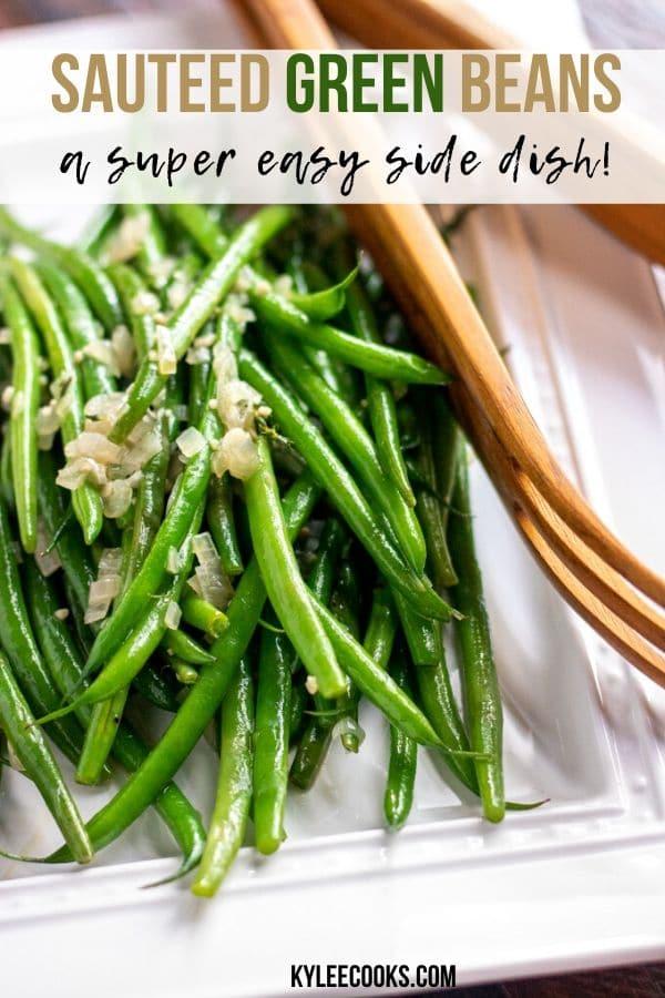 sauteed green beans recipe - pin